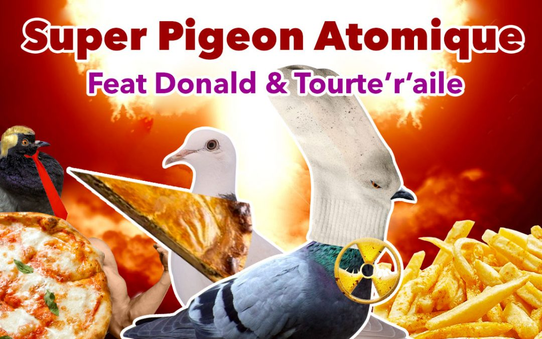 Super Pigeon atomique Trailer